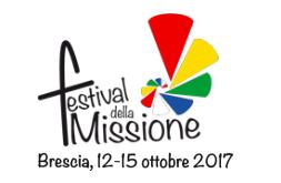 Festival della Missione Brescia 12-15 ottobre 2017